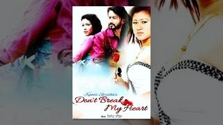 New Nepali Movie – Don't Break My Heart (2016)