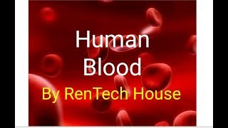 Blood | Learn About Blood Composition And Its Functions