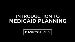 Introduction To Medicaid Planning