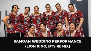 Best Samoan Wedding Performance (Lion King, BTS remix)