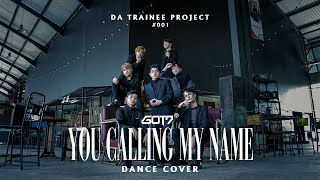 [SARAWAK, MALAYSIA] You Calling My Name _ GOT7 (갓세븐) l Dance…