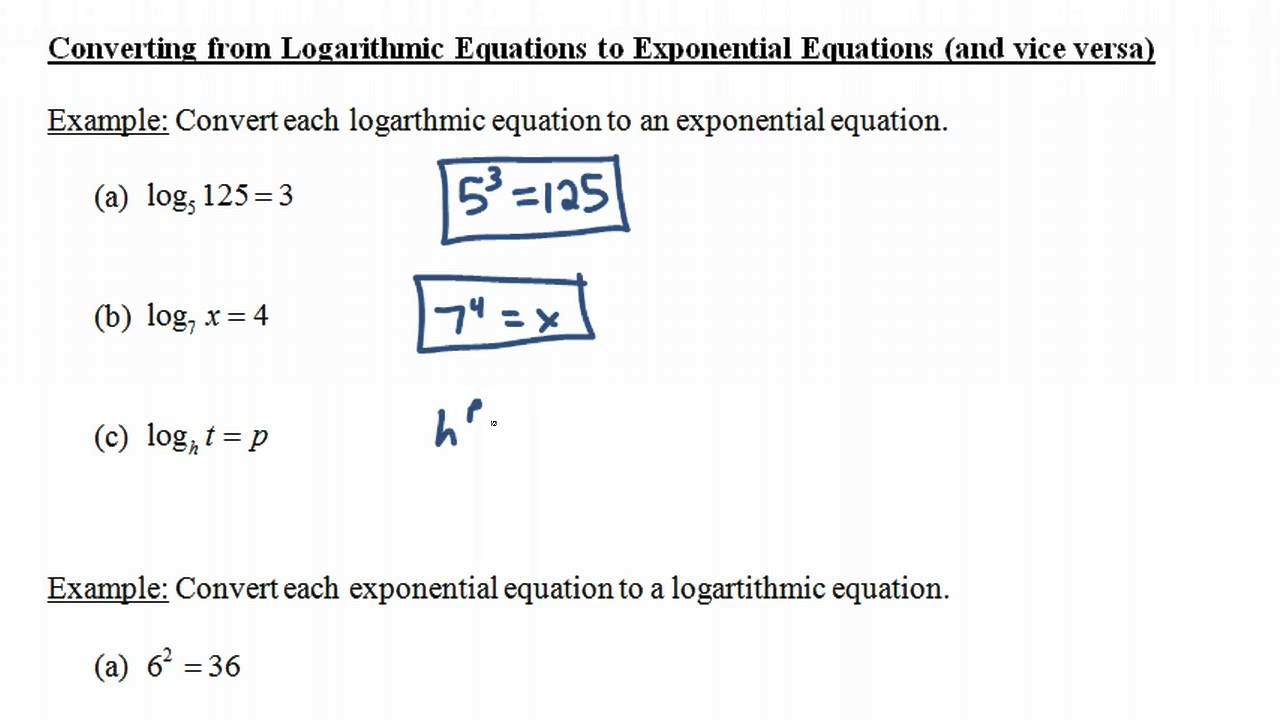 converting from logarithmic equations to exponential equations (and