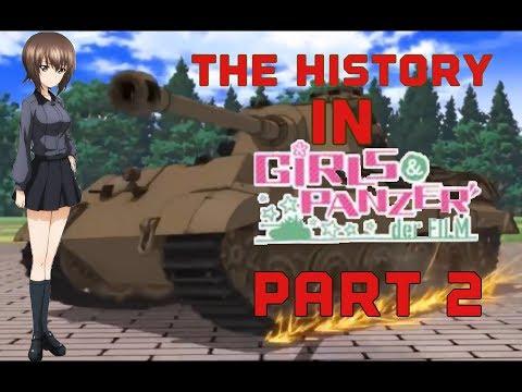 The history in Girls und Panzer: Der film (Part 2)