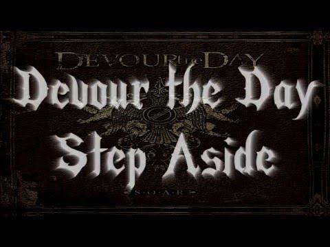 Devour The Day - Step Aside (Lyrics in description)
