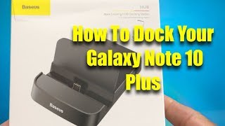 How To Dock Your Galaxy Note 1…
