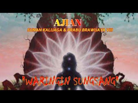 AJIAN Waringin Sungsang Sunan Kali Jaga Dan Prabu Brawijaya VIII WARINGIN SUNGSANG