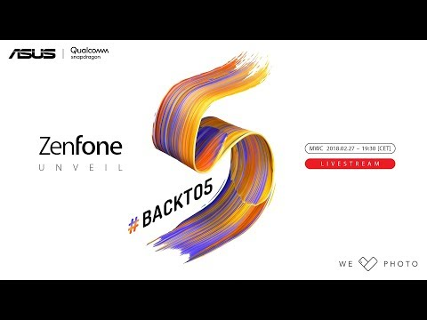 ZenFone Unveil #Backto5 | ASUS MWC 2018