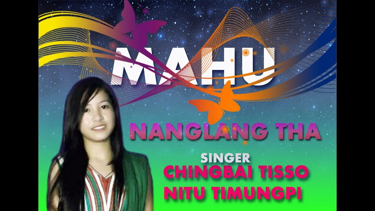 Download New Karbi Song Nitu Timungpi Nanglang Tha 2019 Lizang Mix