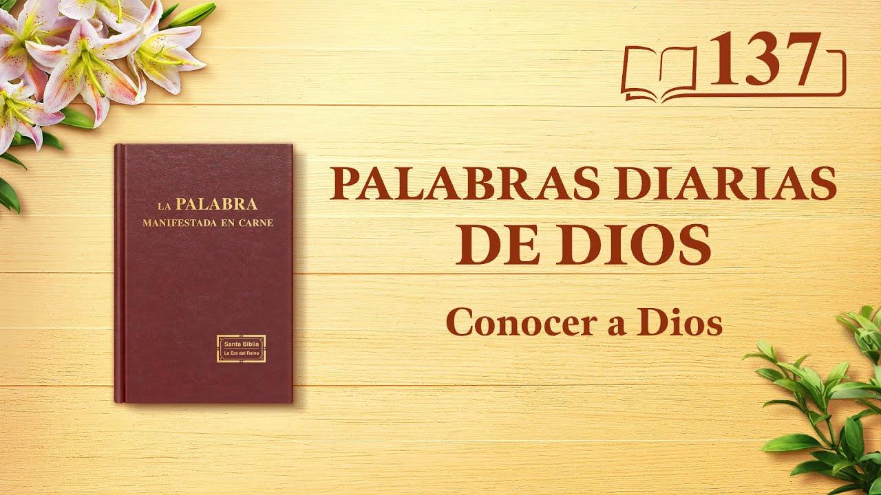 """Palabras diarias de Dios   Fragmento 137   """"Dios mismo, el único III"""""""