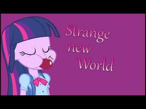 Equestria Girls song : Strange new world + Download