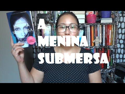 A MENINA SUBMERSA, memórias - Caitlín R. Kiernan