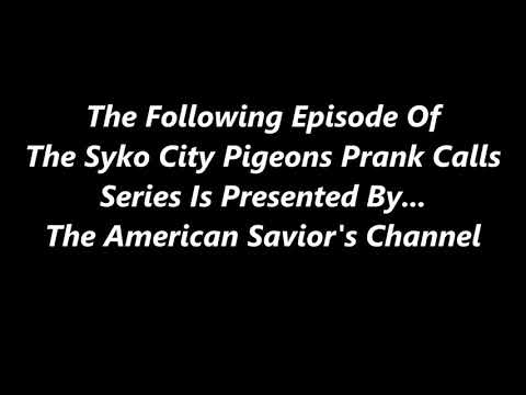 THE SYKO CITY PIGEONS PRANK CALLS 11×6 {Special Olympics Update}