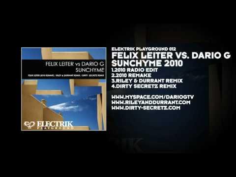 Felix Leiter vs Dario G  Sunchyme 2010
