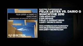 Felix Leiter vs. Dario G - Sunchyme 2010