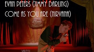 evan peters jimmy darling come as you are nirvana