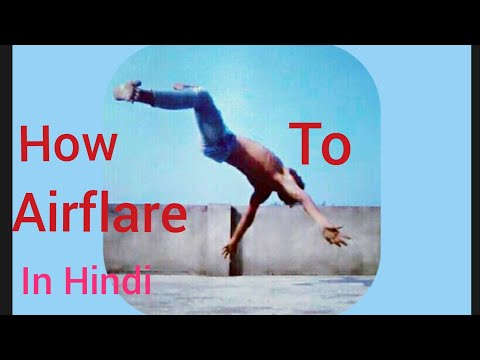 How To Airflare B Boying In Hindi, B Boy Nasim