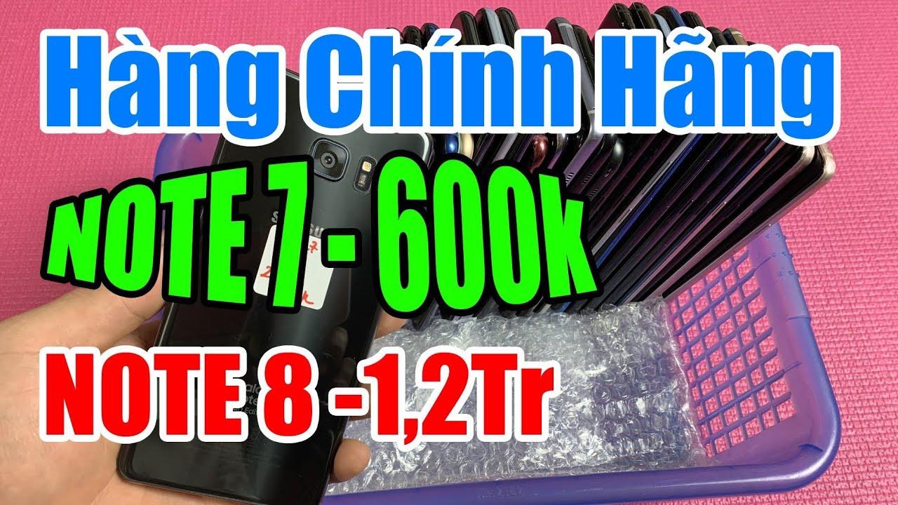 NOTE 7 600k - NOTE 8 1,2Tr Hàng Chính Hãng 2 Sim | S7 Edge Giá Rẻ Thiết Kế Đẹp Cấu Hình Ngon..!