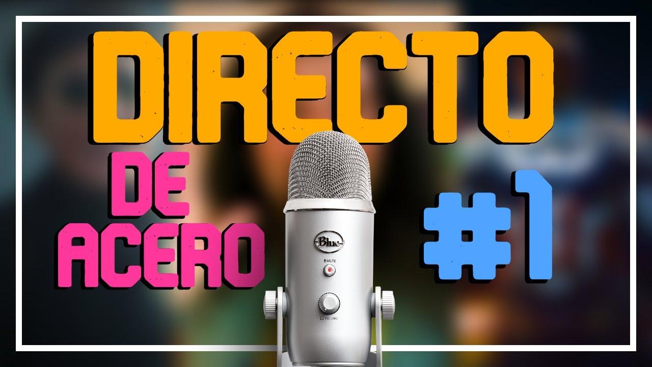 DIRECTO DE ACERO 2021 #1 - Spider-verse, Chris Chan, Falcon y más.