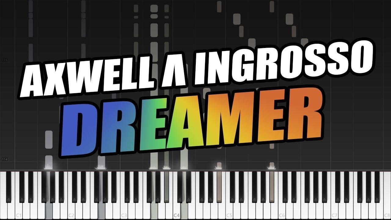 Axwell ingrosso dreamer piano tutorial free midi - Ingrosso bevande piano tavola ...