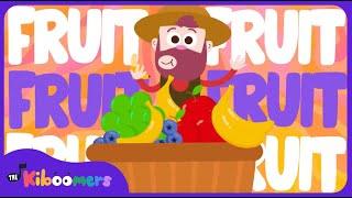 Fruit Song | The Kiboomers | Songs for Kids | Nursery Rhymes | Learn Fruit