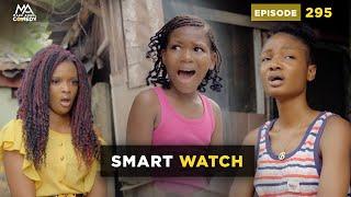 Download SMART WATCH (Mark Angel Comedy) (Episode 295)