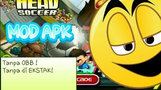 Gambar cover DOWNLOAD head soccer mod TANPA OBB! TANPA DI EKSTRAK! link deskripsi dibawah