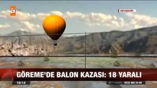 GÖREME'DE BALON KAZASI 18 YARALI