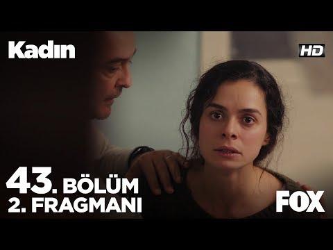 Kadın 43. Bölüm 2. Fragmanı