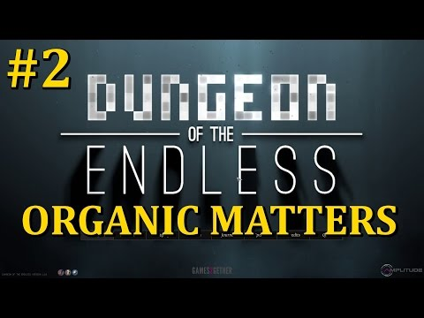 Dungeon of The Endless - [Organic Matters Update] Ep.2