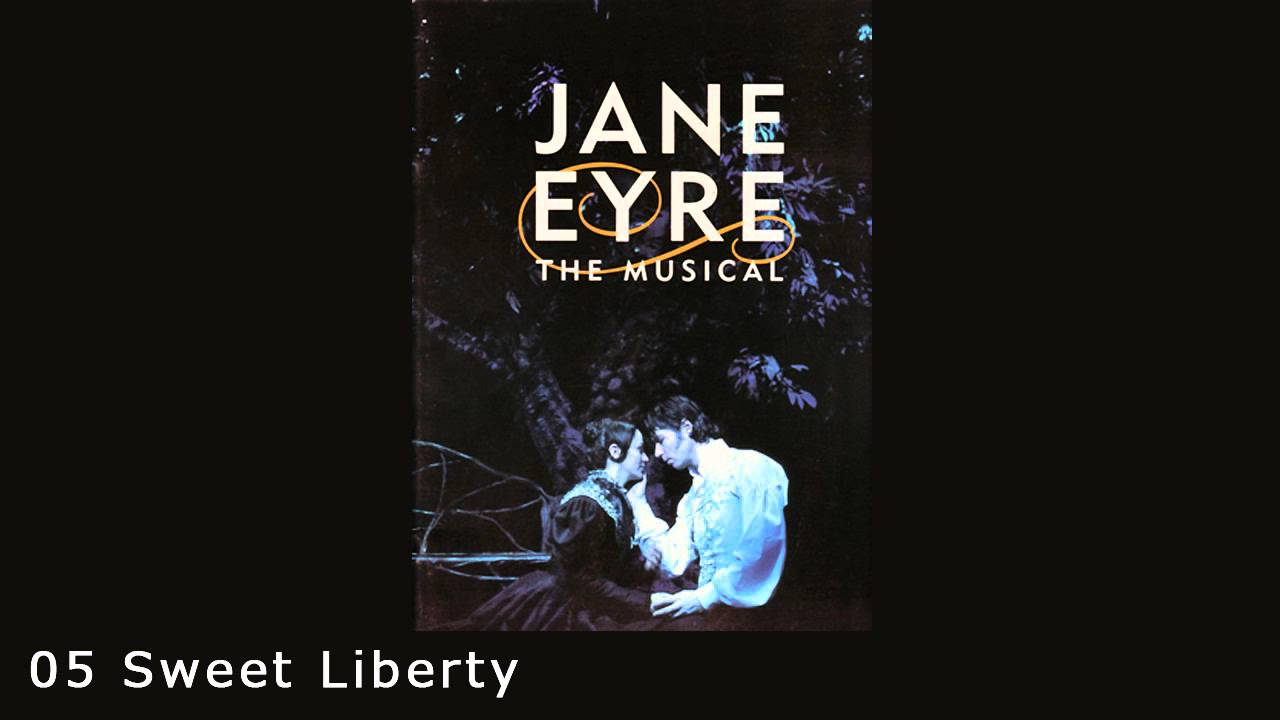 Jane Eyre the Musical 05 Sweet Liberty ジェーン・エア ミュージカル 英語
