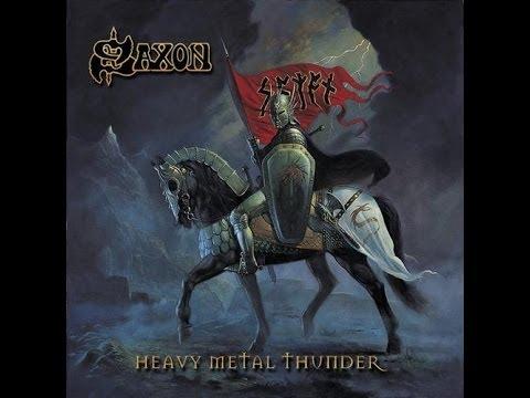 Saxon - Heavy Metal Thunder (Album) 2002