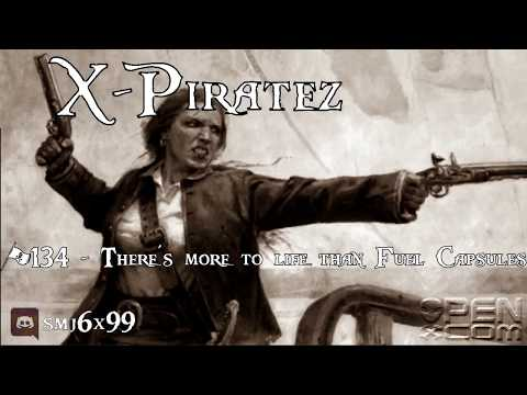 X-Piratez #134 - There's more to life than Fuel Capsules
