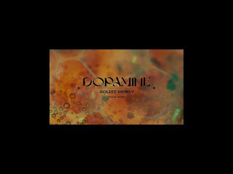 Youtube: Goldee Money – Dopamine (Music Video)