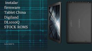Reparar Flashear o instalar firmware Tablet China