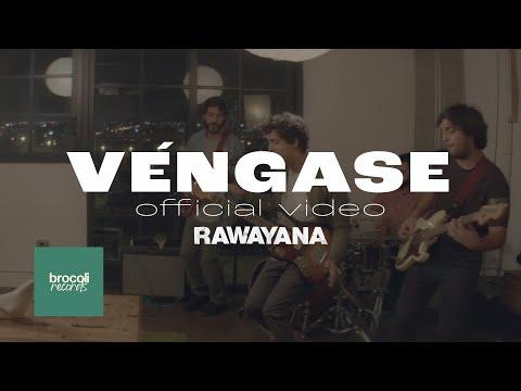 Rawayana - Véngase (A Brocoli Film)