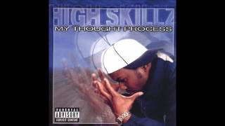 High Skillz - Straight At Cha
