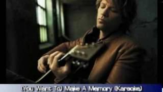 Bon Jovi - (You want to) Make A Memory (karaoke)