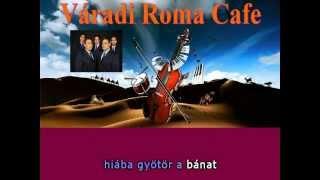 Varadi Roma Cafe - Igy tovabb nem mehet (Demo karaoke)