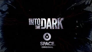 Into The Dark  | Space Original