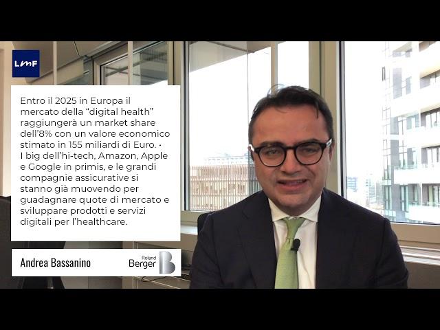 L'impatto del digitale sull'healthcare - Andrea Bassanino (Roland Berger)