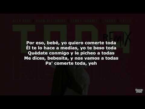 Toda Remix   Alex Rose Ft  Cazzu Lenny Tavarez Lyanno Rauw Alejandro LETRA 1