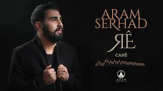 Aram Serhad - Canê (Official Music)