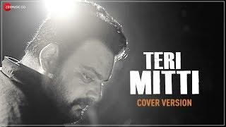 Teri Mitti - Cover Version | Lakshay Sharma