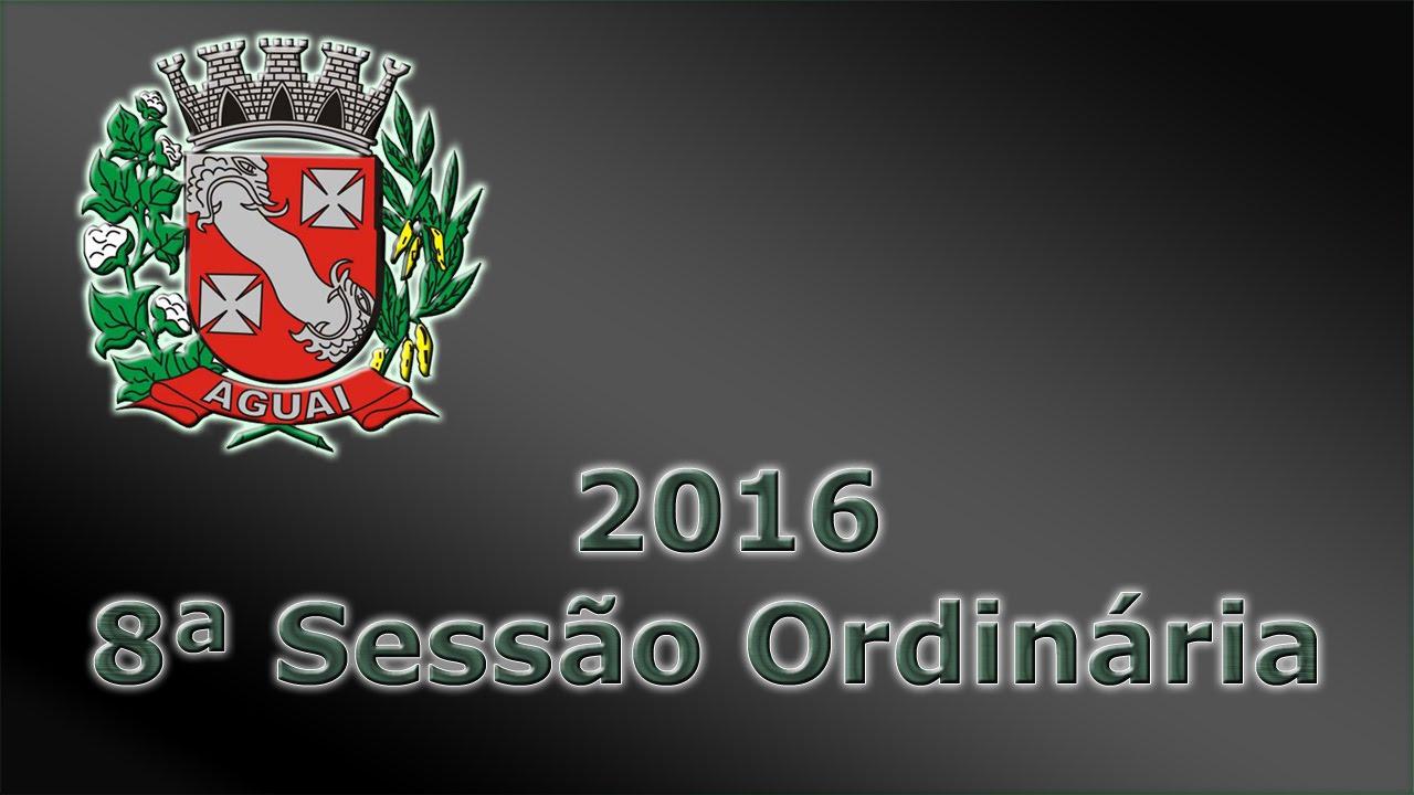 8ª Sessão Ord. dia 28/03/2016