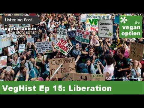 VegHist Ep 15: Liberation