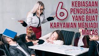 TIPS BISNIS dan KARYAWAN: 6 kebiasaan yg buat karyawan jadi MALAS