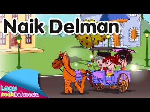 NAIK DELMAN | Lagu Anak Indonesia