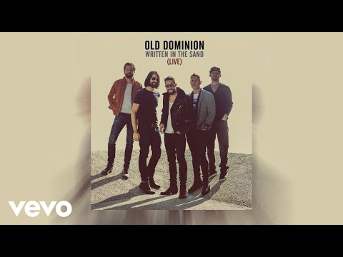 Old Dominion - Written in the Sand (Live [Audio])