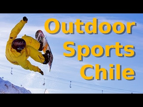 Outdoor Sports in Chile