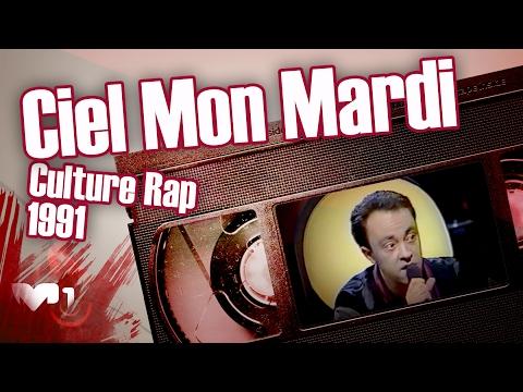 Ciel Mon Mardi - Culture Rap 1991